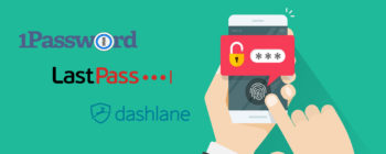 1Password vs Lastpass vs Dashlane Comparison & Review
