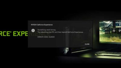 How to Fix GeForce Experience Error Code 0x0003