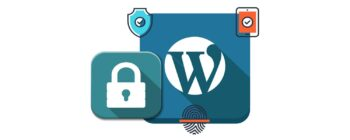 4 Tips on How to Secure Your WordPress Website